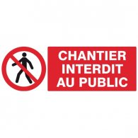 PLAQUE CHANTIER INTERDIT 330X220MM
